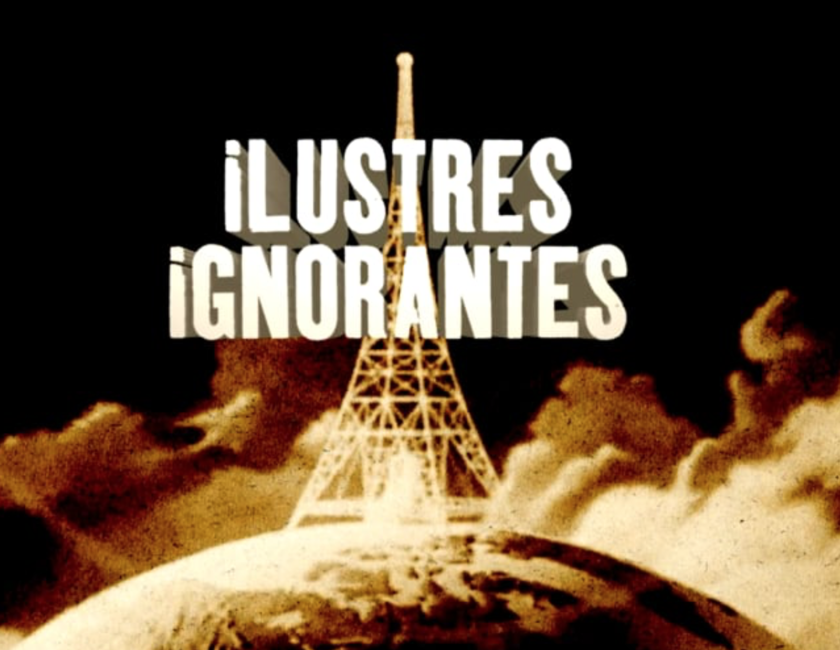 SKETCH «ILUSTRES IGNORANTES»